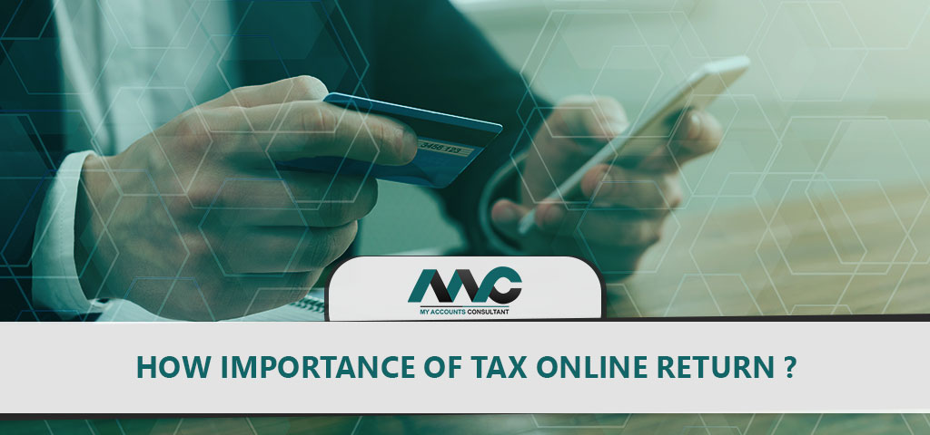 Importance of Tax online returns